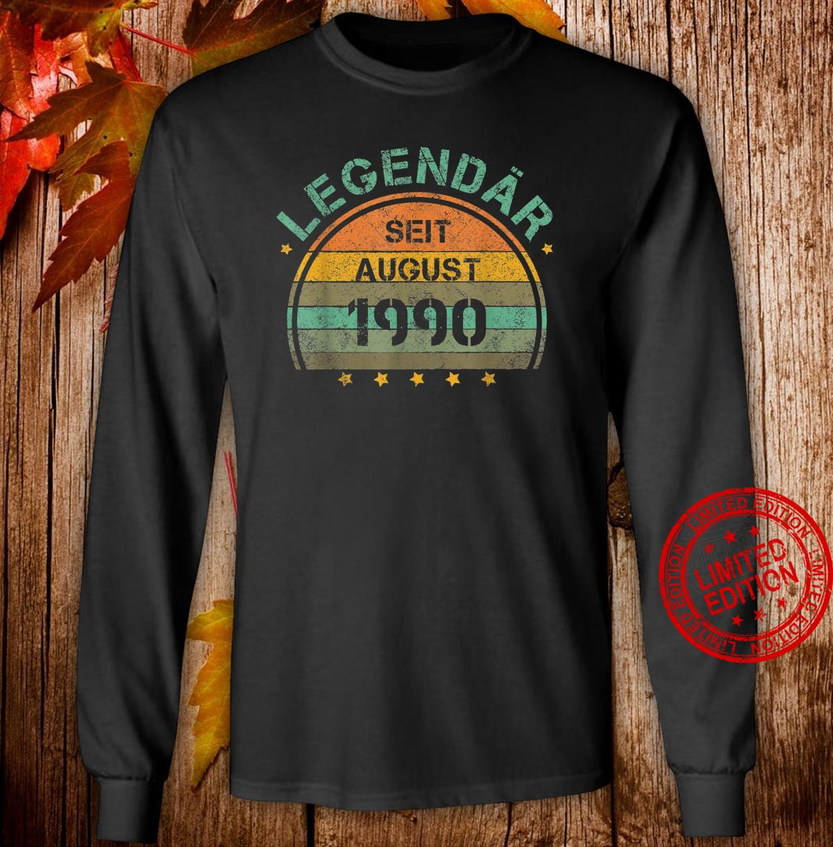 30. Geburtstag 30 Jahre Legendär August 1990 Shirt long sleeved