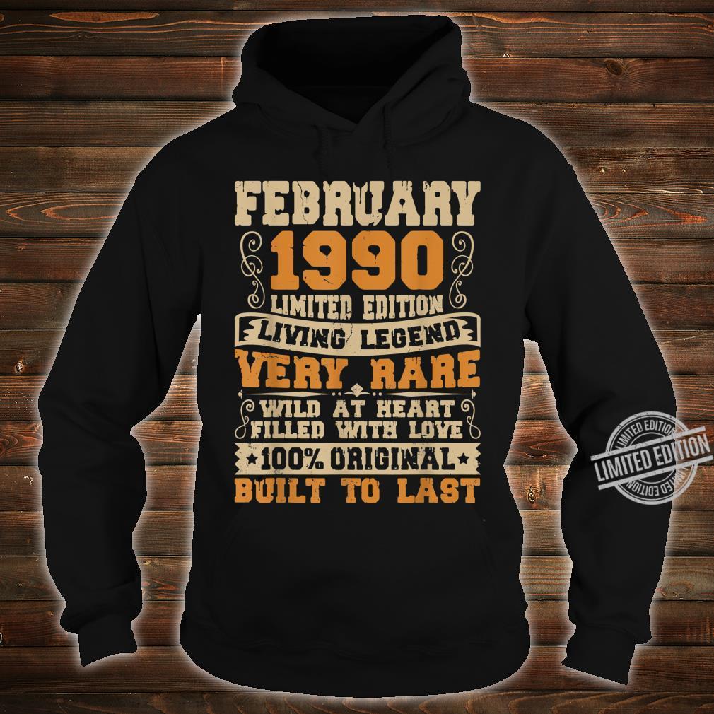 30th Birthday 30 Years Old Retro Vintage February 1990 Shirt hoodie