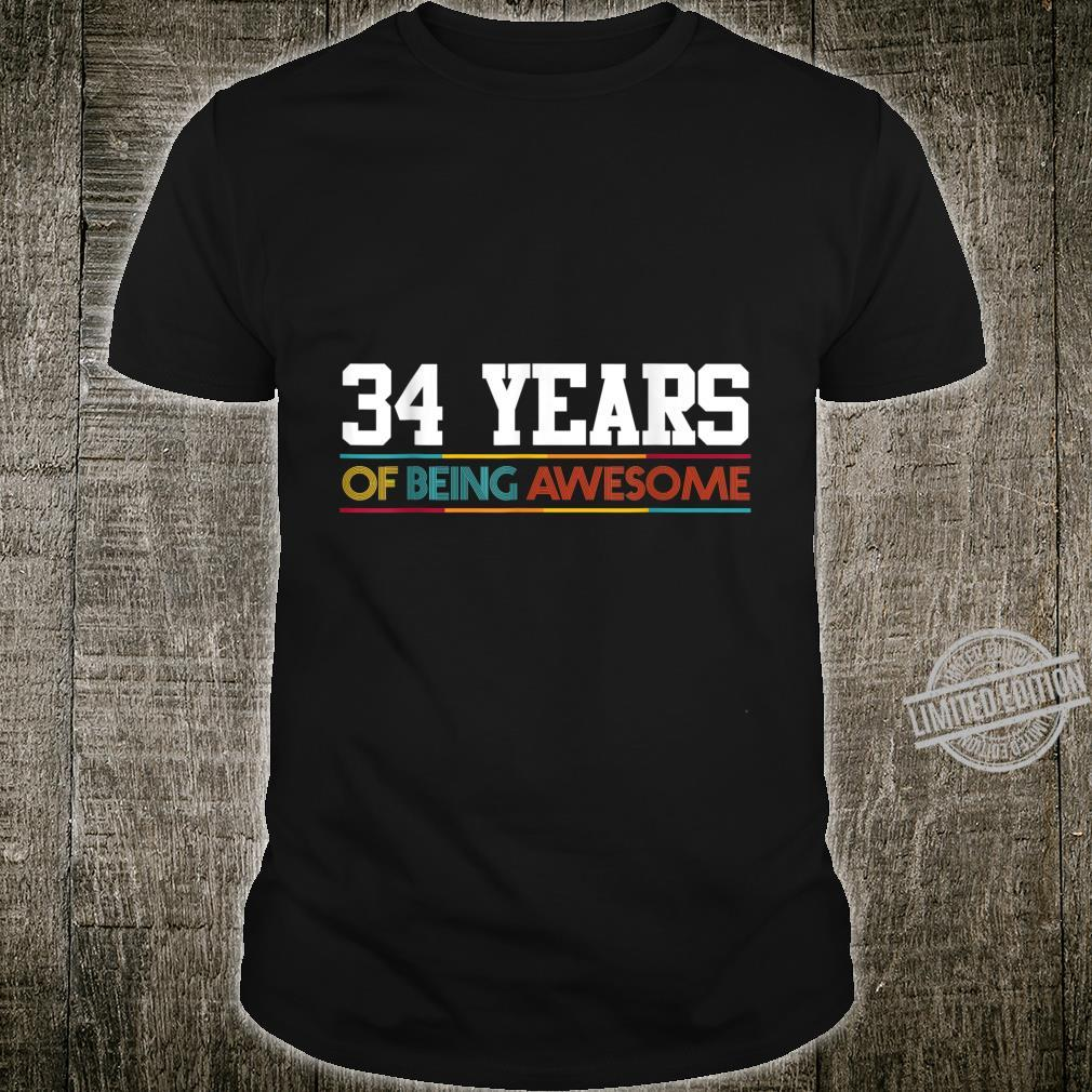 34 Years Of Being Awesome 34 Years Old 34th Birthday Shirt