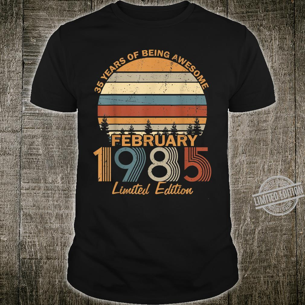 35 Years Of Being Awesome February 1985 Shirt
