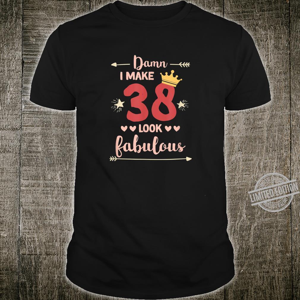 38th Birthday Shirt Turning 38 Birthday Outfit Shirt