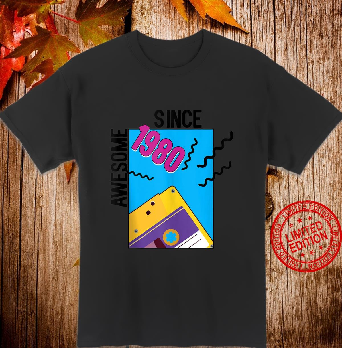 40th Birthday Awesome Since 1980 40 Years The 80s Retro Shirt