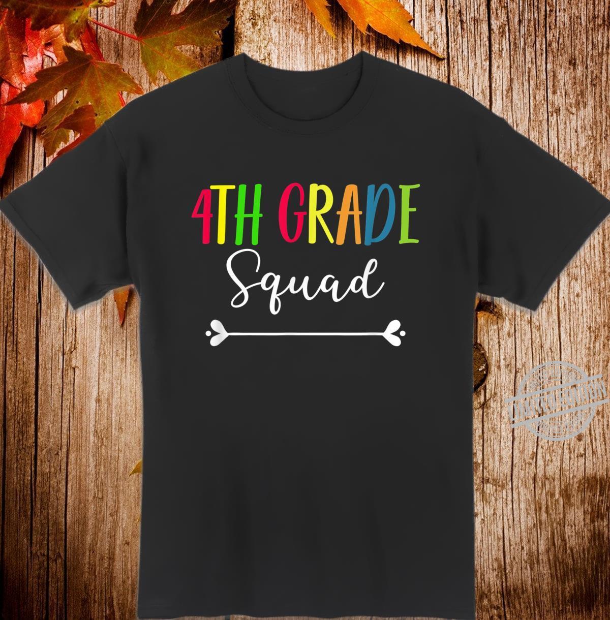 4th Grade Squad Teacher Appreciation Back To School Shirt