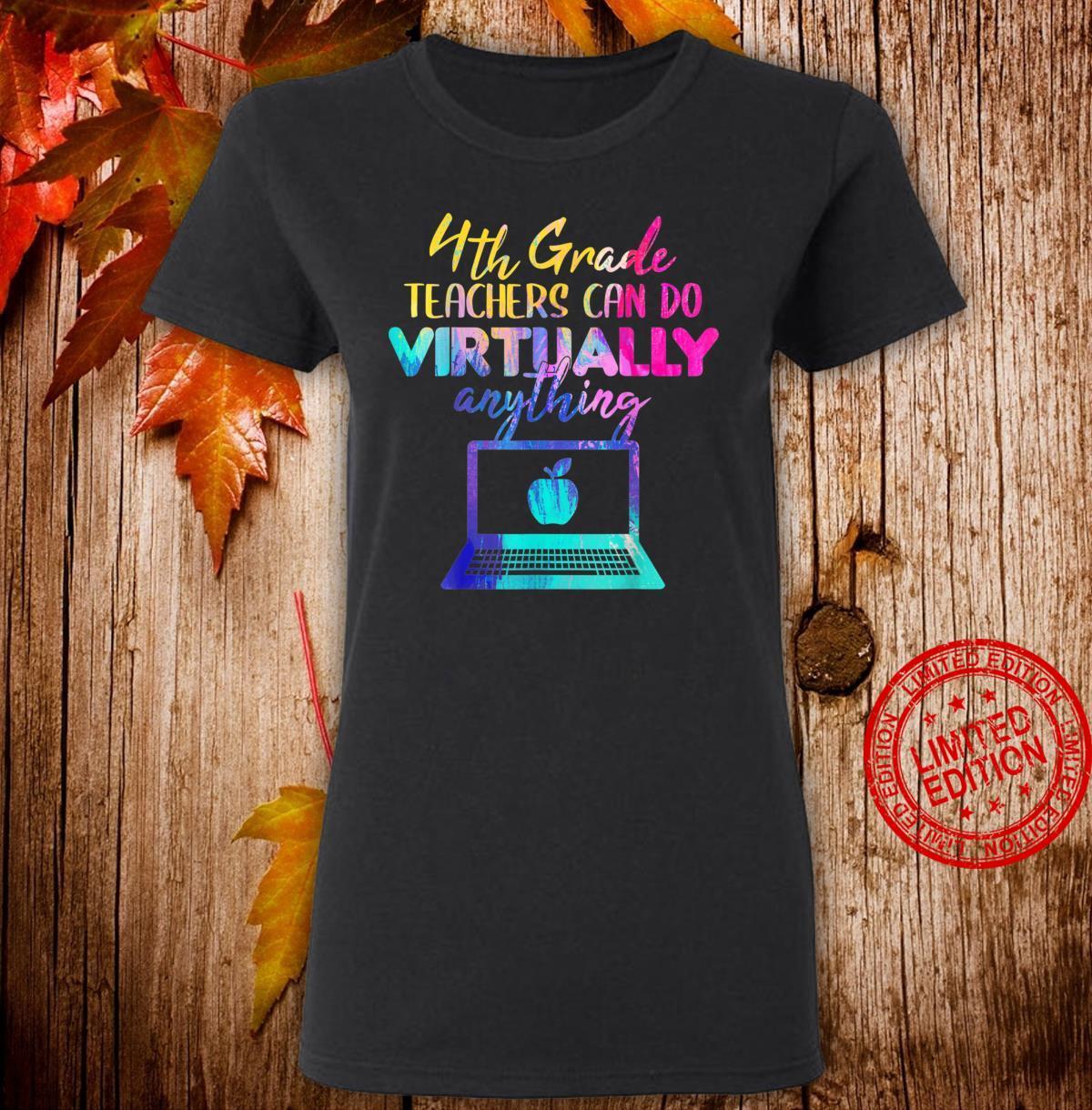 4th Grade Teachers Can Do Virtually Anything Shirt ladies tee
