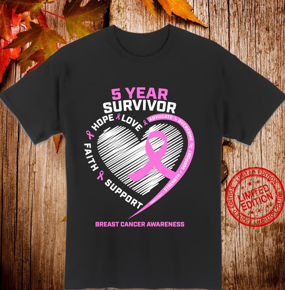5 Year Breast Cancer Survivor Breast Cancer Survivor Shirt