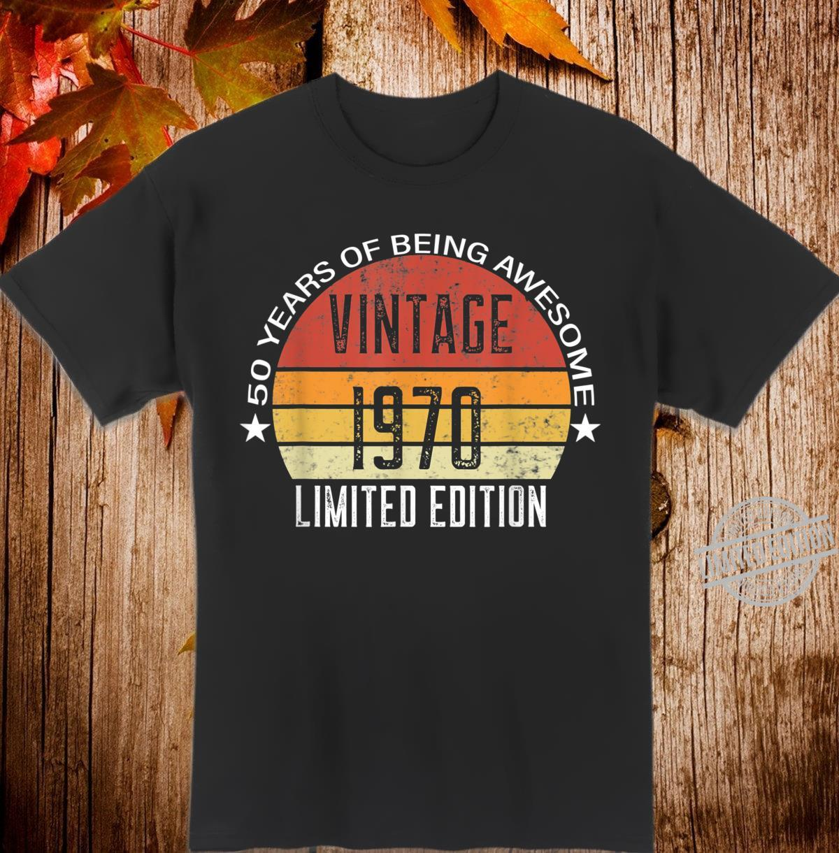 50 Year Old Vintage 1970 Limited Edition 50th Birthday Shirt