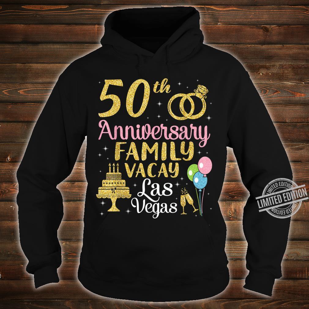 50th Anniversary Family Vacay Las Vegas Husband Wife Marry Shirt hoodie