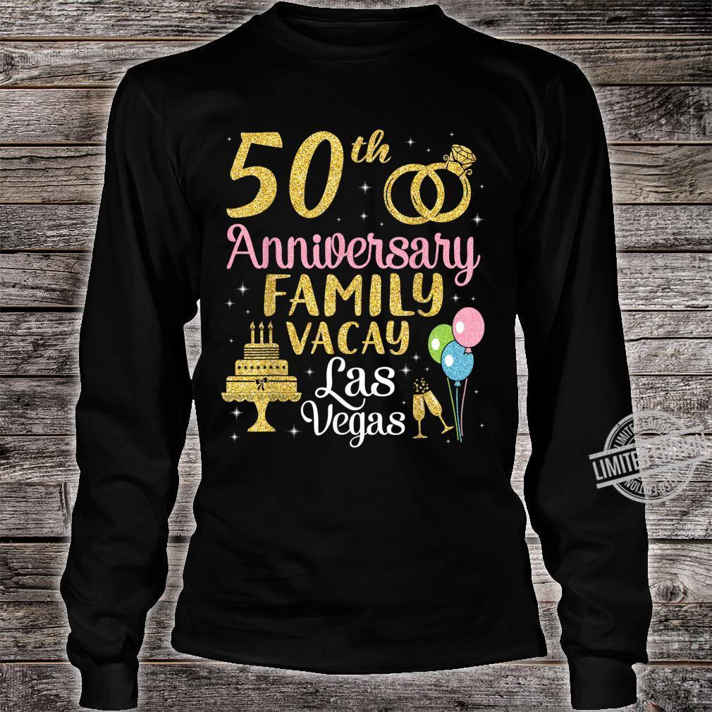 50th Anniversary Family Vacay Las Vegas Husband Wife Marry Shirt long sleeved