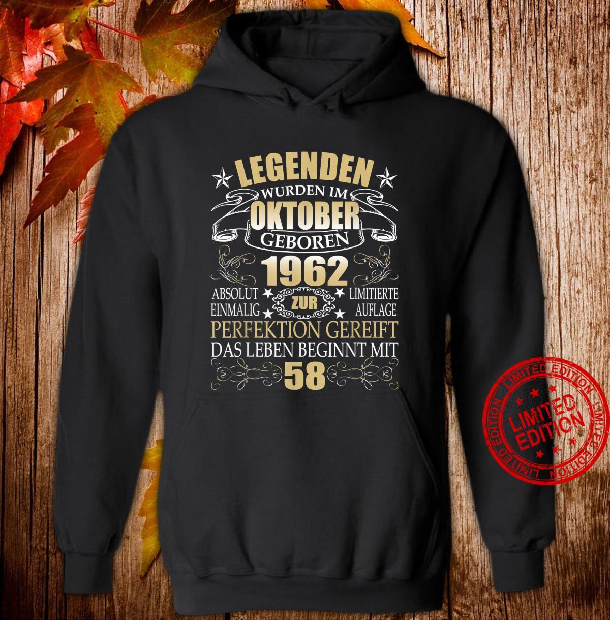 58 Geburtstag Männer Frauen Oktober 1962 58er 58 Jahre Shirt hoodie