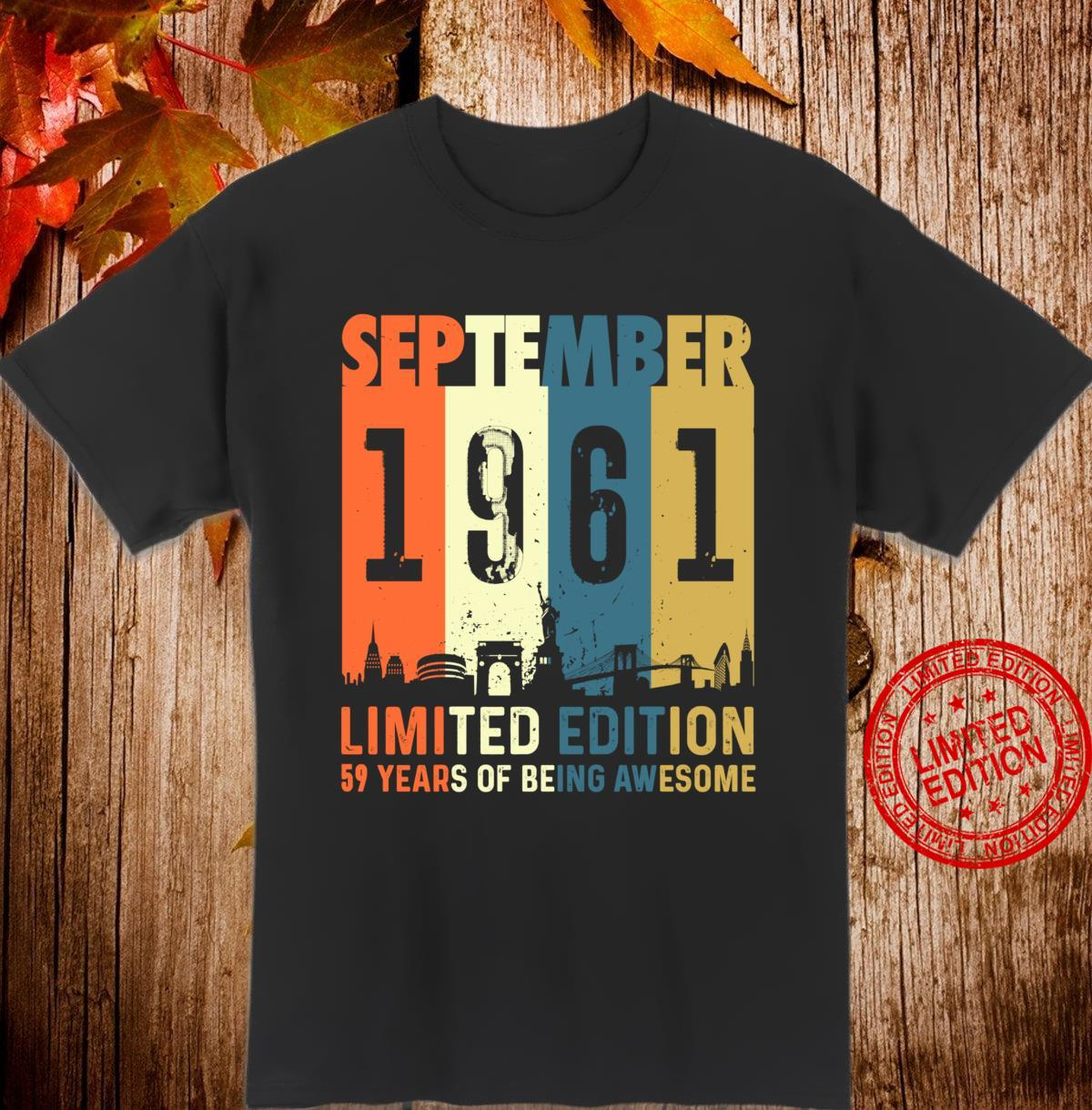 59 Limited edition, made September 1961 59th Birthday Shirt