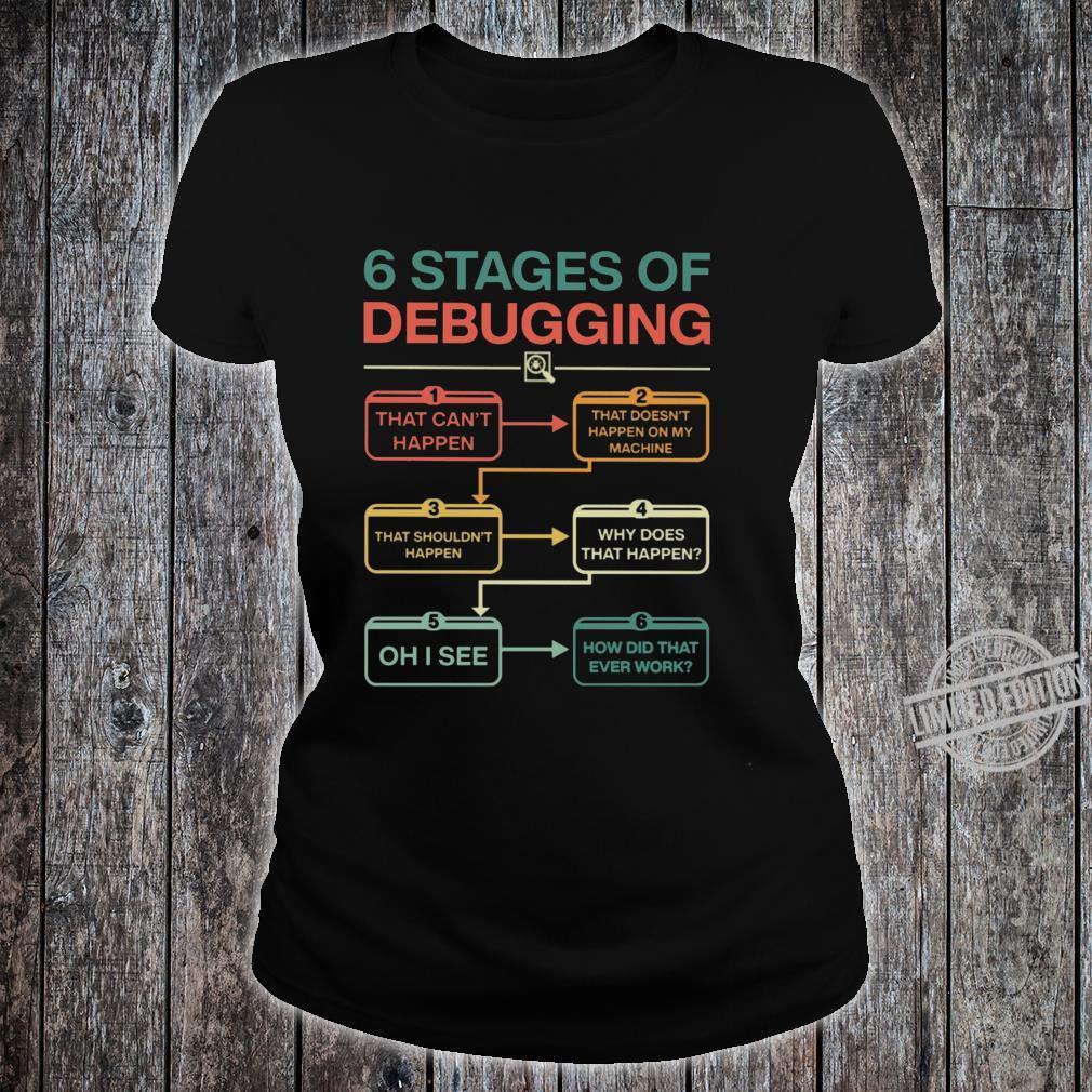 6 Stages of Debugging Programmer Computer Langarmshirt Shirt ladies tee