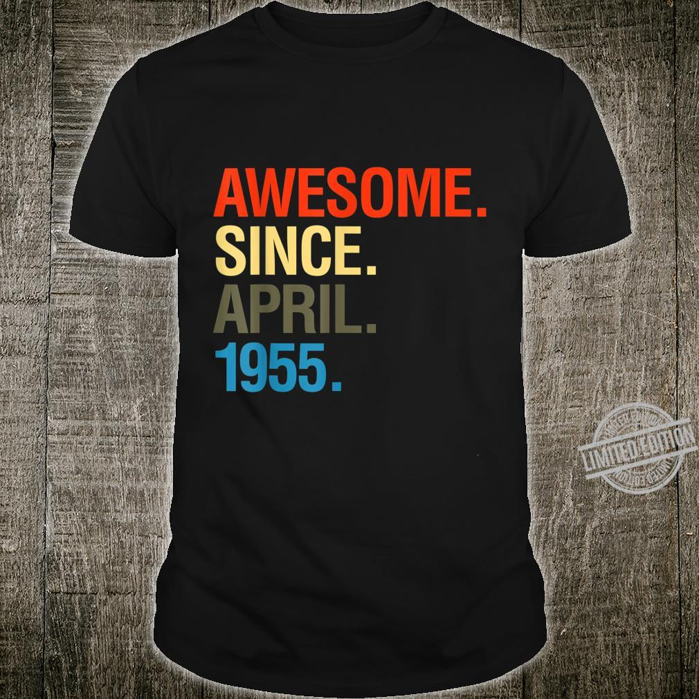 65th Birthday Awesome Since April 1955 Shirt