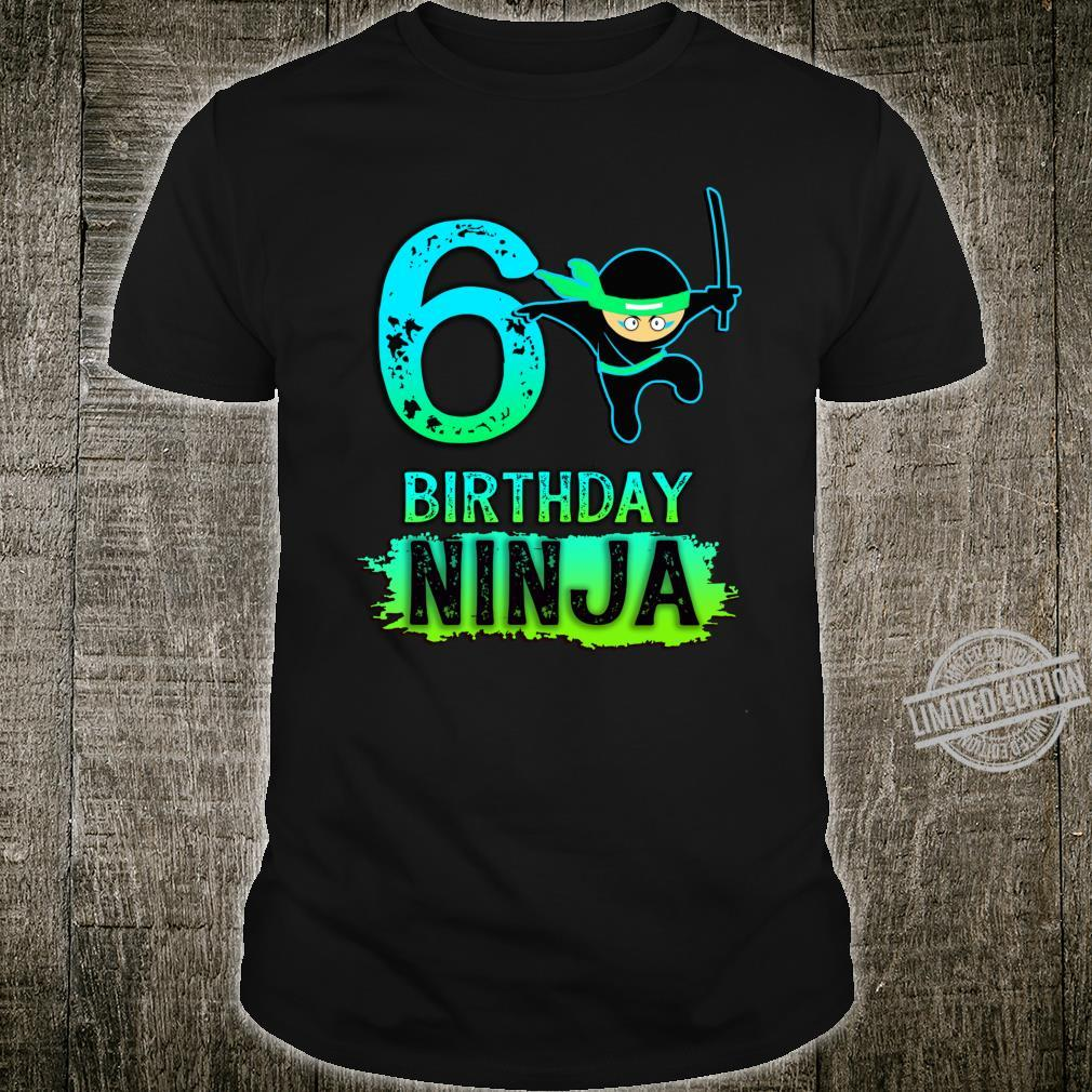 6th Birthday Ninja for 6 year old Ninjas Shirt