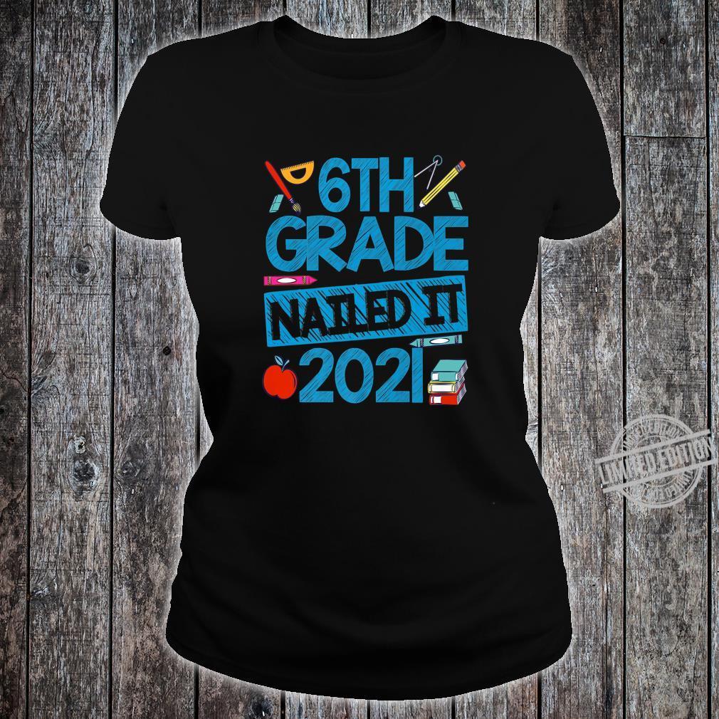 6th Grade Nailed It Graduation Class Of 2020 Graduate Grad Shirt ladies tee