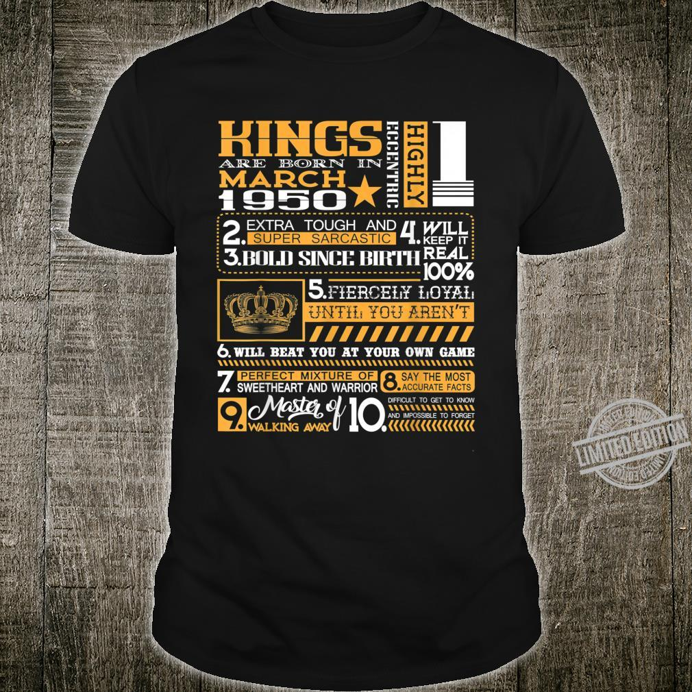 70th Birthday Kings Born In March 1950 70 Years Old Shirt