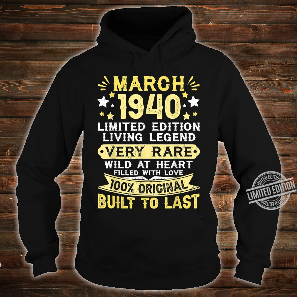 80th Birthday Him Her Born In March 1940 80 Yrs Old Shirt hoodie
