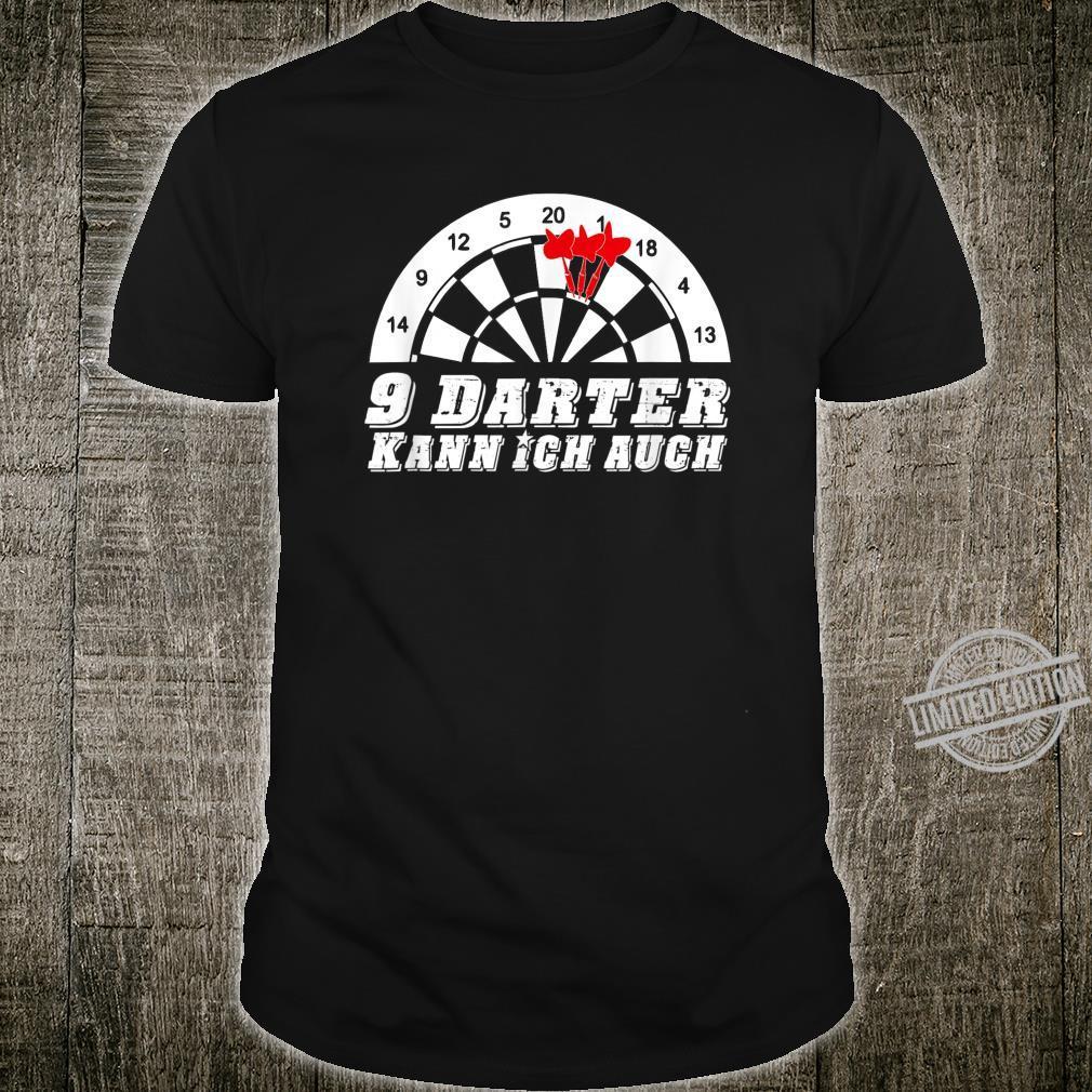 9 Darter kann ich auch. Lustiges Dart Darten Darts Shirt
