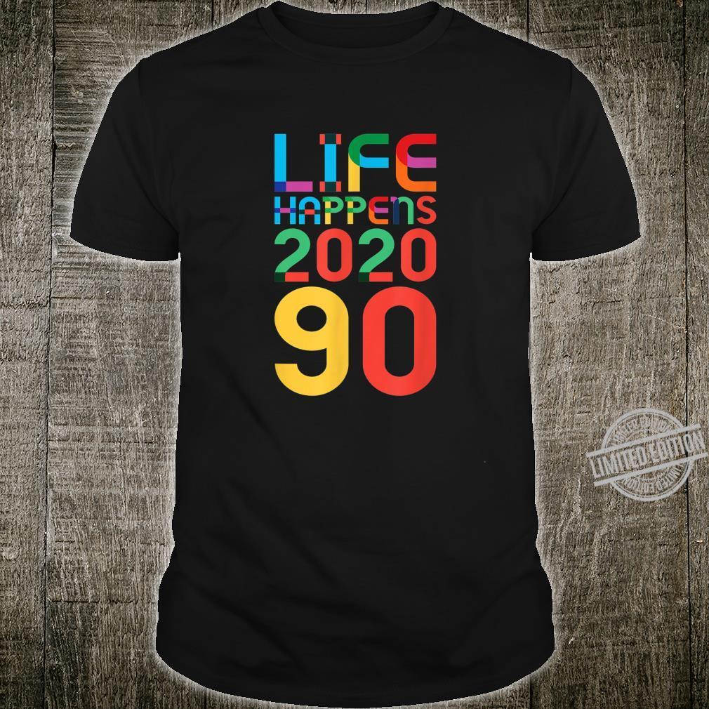 90th Birthday LIFE HAPPENS 2020 90 1930 LGBTQ LGBT Shirt