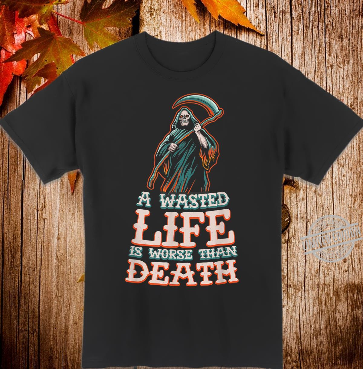 A wasted life motivational quote workout success Shirt