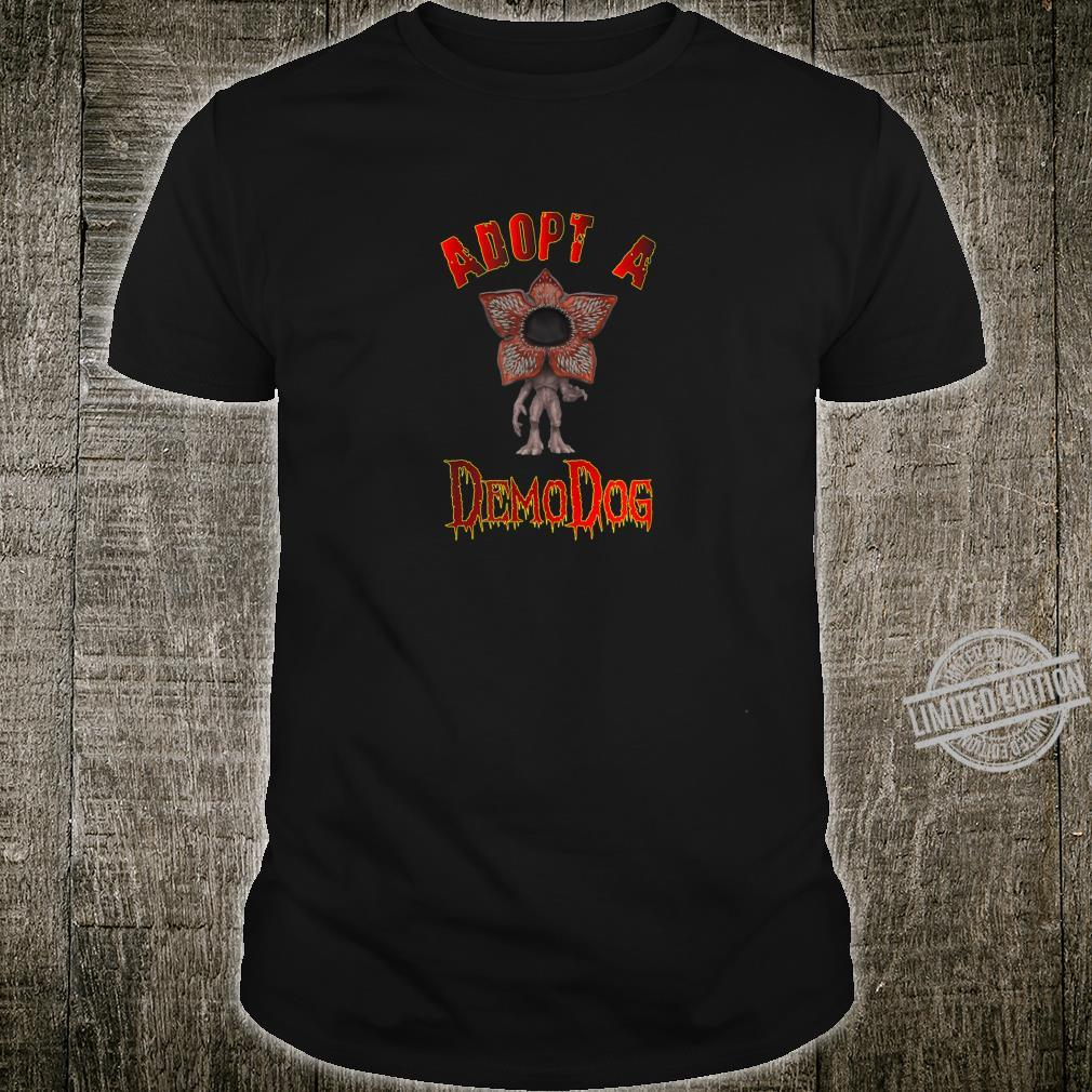 Adopt A Demodog for Dogs Shirt