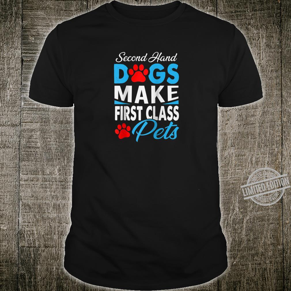 Adopt Don't Shop Second Hand Animal Rescue Dog Shirt