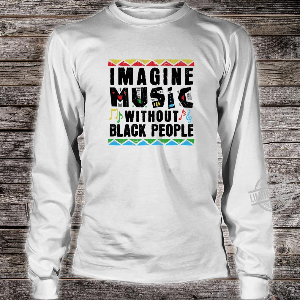 African American Pride Black Culture Music Roots Shirt long sleeved