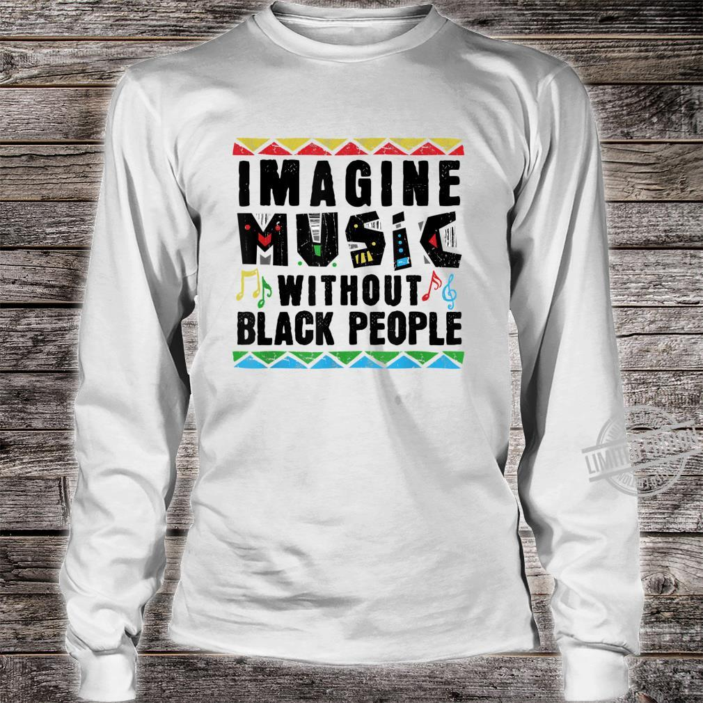 African American Pride Black Excellence Music History Roots Shirt long sleeved