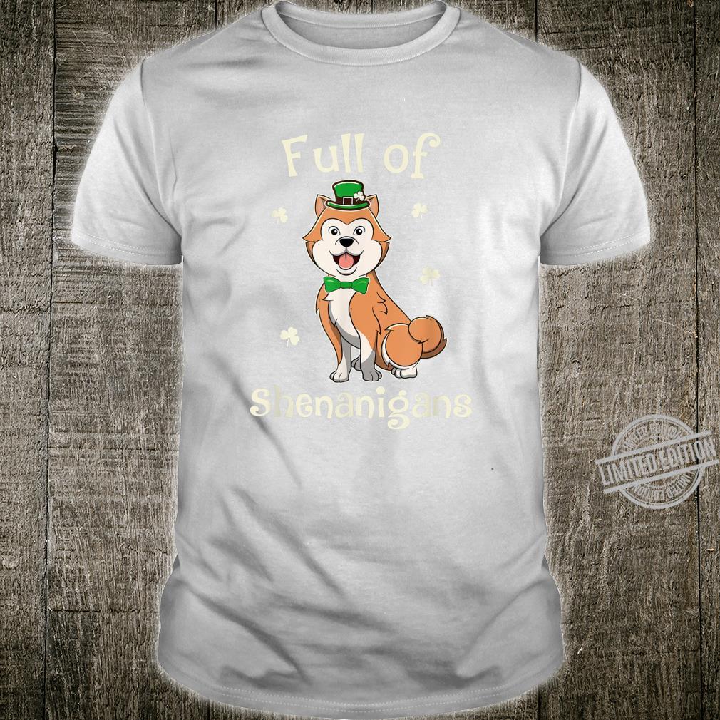 Akita Full Of Shenanigans Irish Patricks Shirt