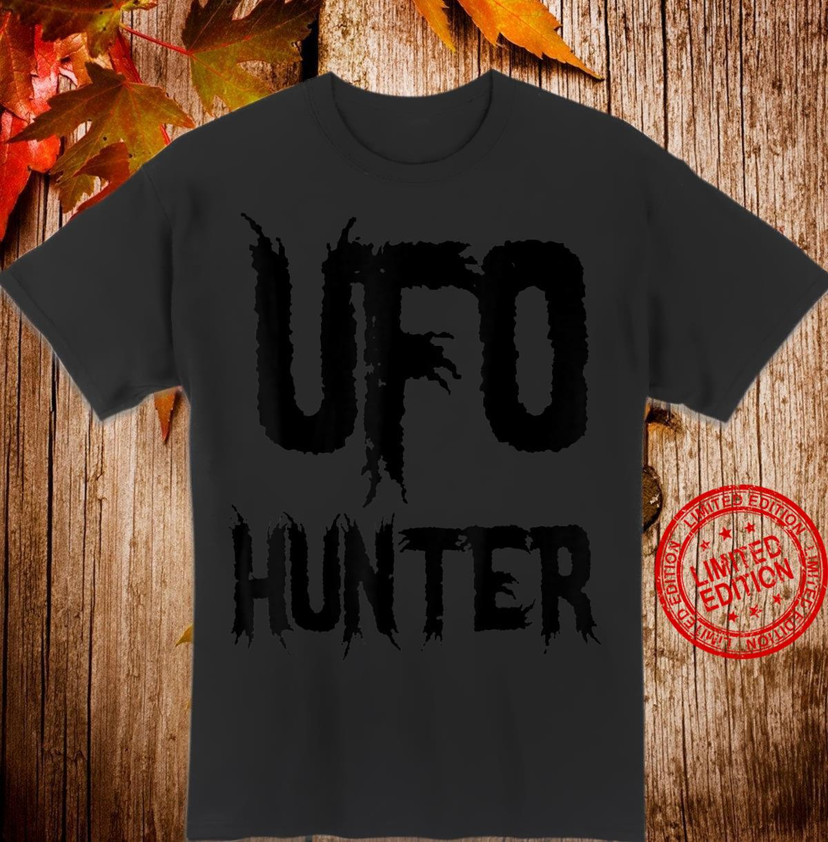 Alien Extraterrestrial UFO Hunter Shirt