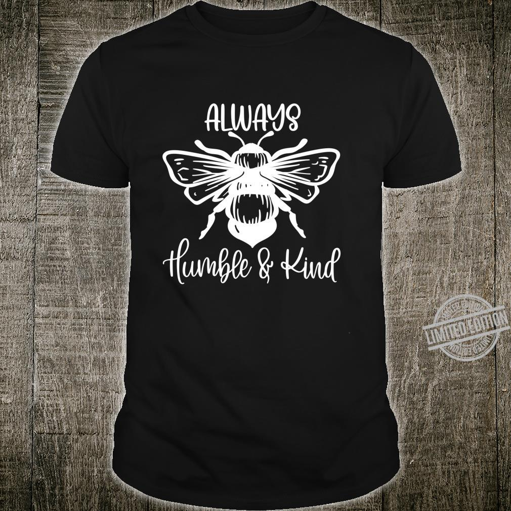 Always Be Humble and Kind Kindness AntiBullying Shirt