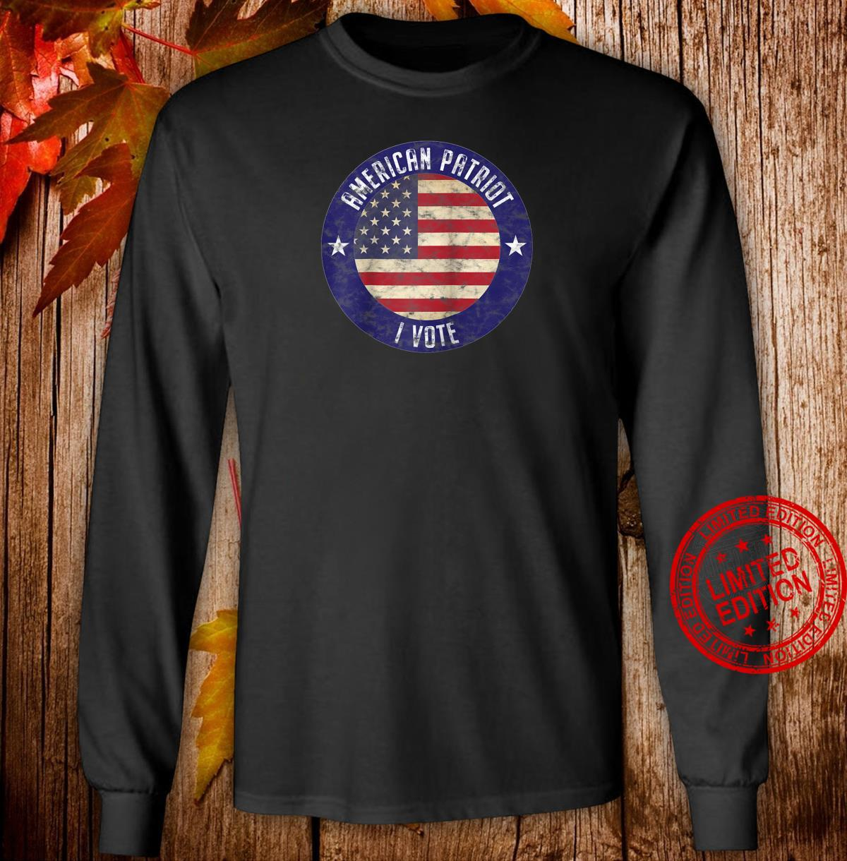 American Patriot I Vote USA Flag Election Vote Shirt long sleeved