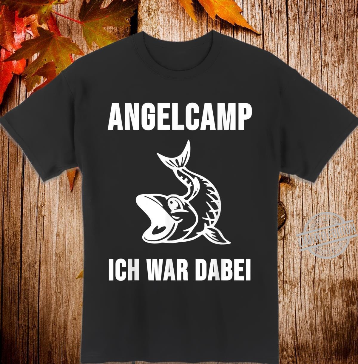 Angelcamp Ich war dabei Shirt