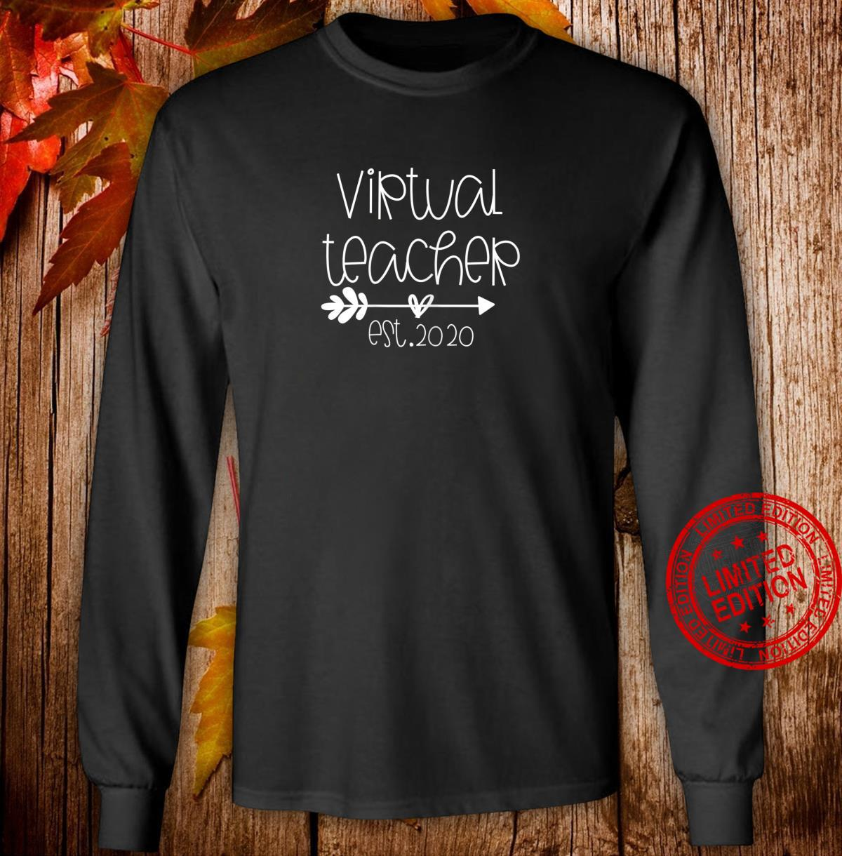 Appreciation Virtual Teaching Virtual Teacher Est 2020 Shirt long sleeved