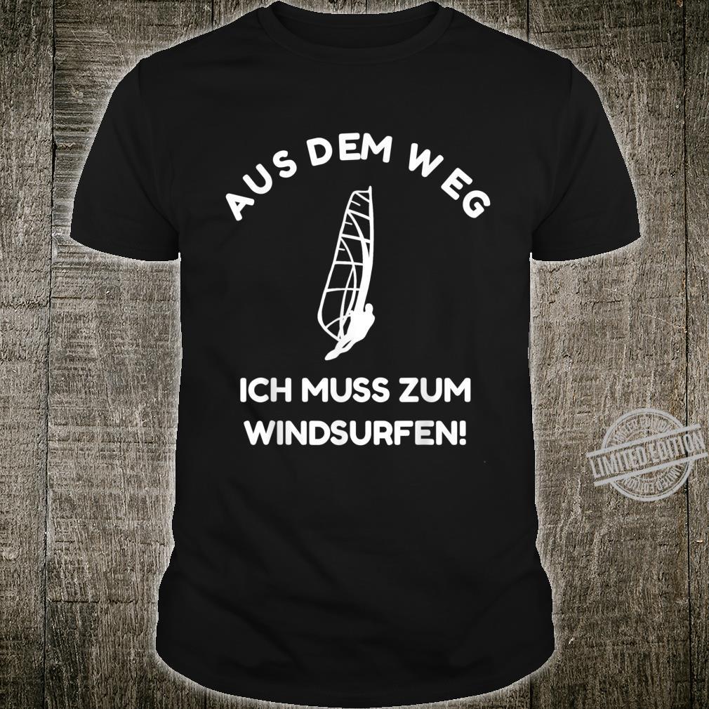 Aus Dem Weg Ich Muss Windsurfen Lustiges Windsurfing Shirt