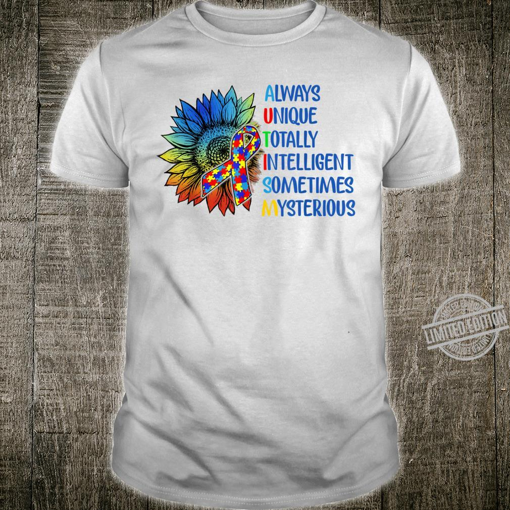 Autism Always Unique Totally Intelligent Autism Awareness Shirt