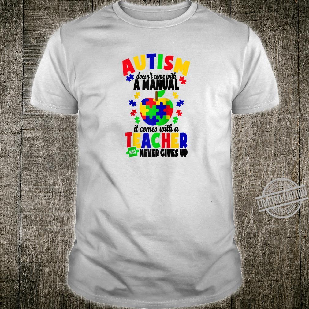 Autism Awareness Special ED Teacher Shirt
