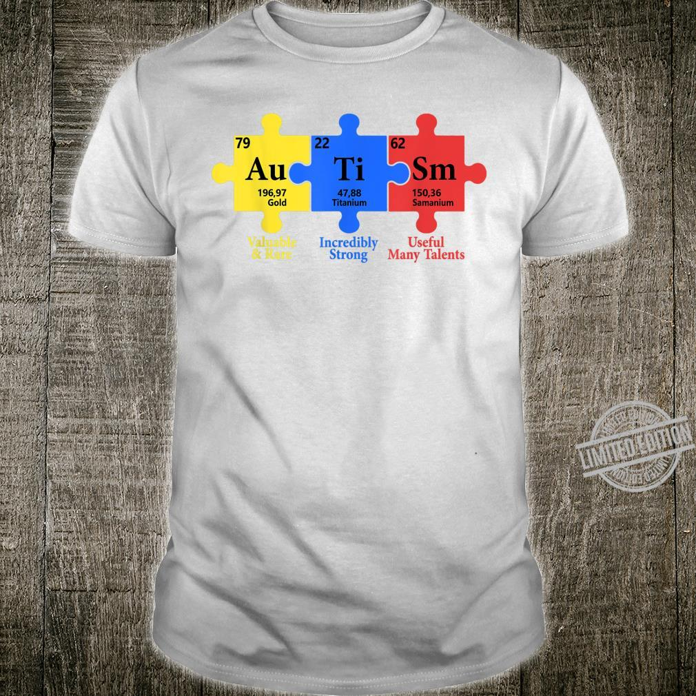 Autism Valuable Rare Incredibly Strong Useful Many Talents Shirt