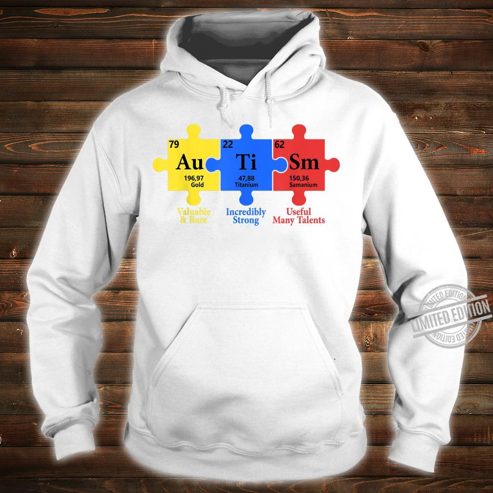 Autism Valuable Rare Incredibly Strong Useful Many Talents Shirt hoodie