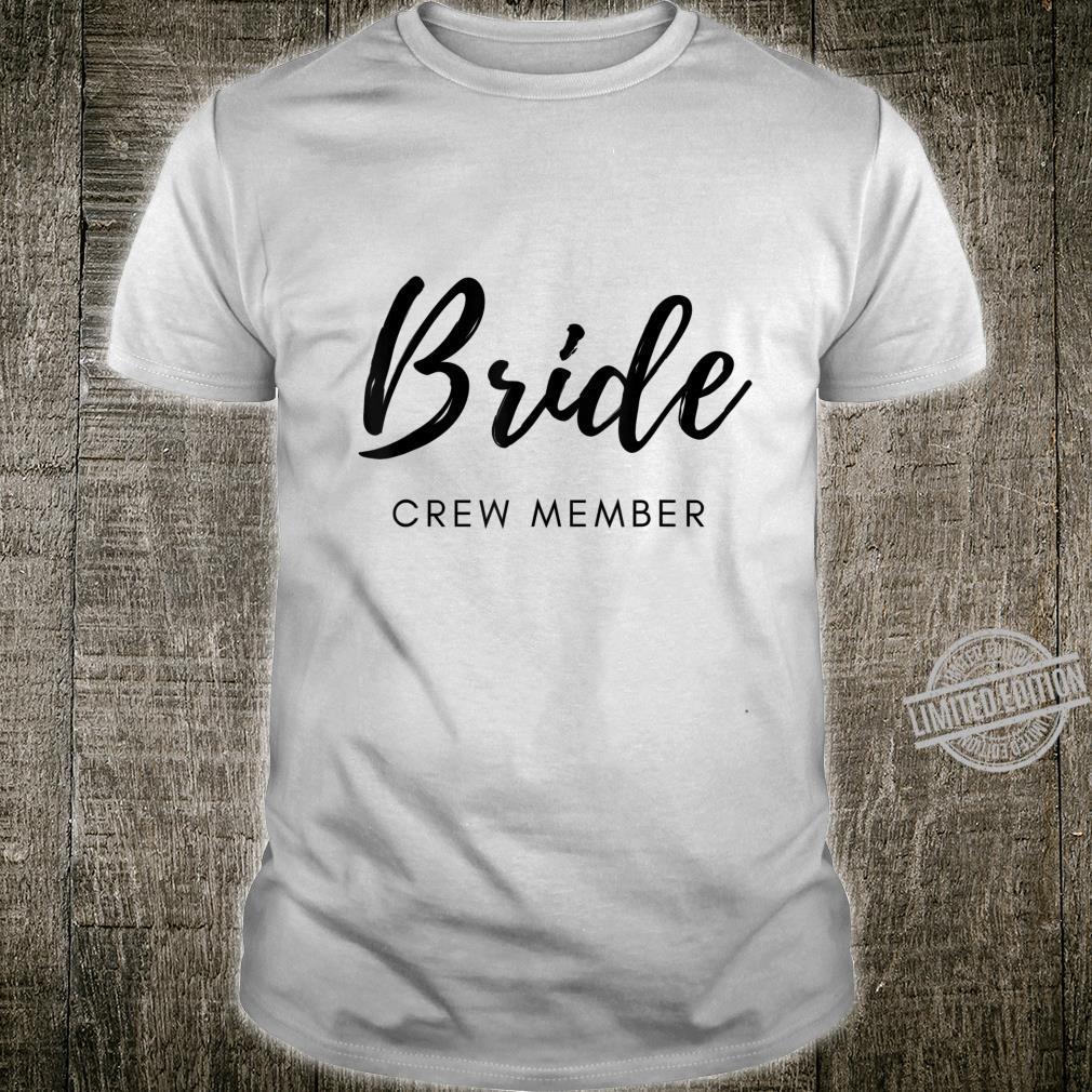 Bachelorette & Bridal Party Cute Bride Wedding Shirt