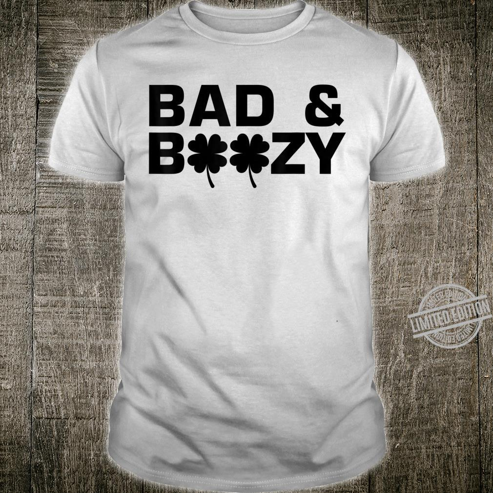 Bad and Boozy St Patricks Day Drinking Shamrock Shirt