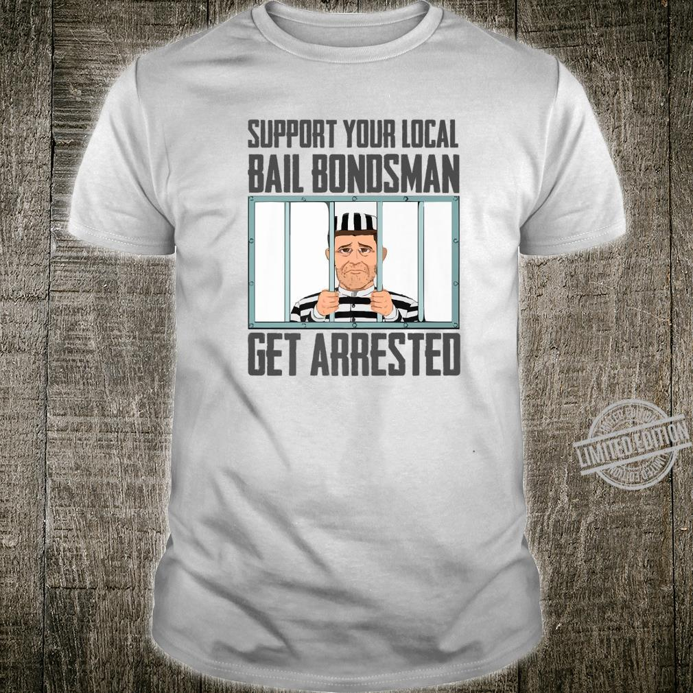 Bail Bondsman Bail Enforcement Agent Shirt