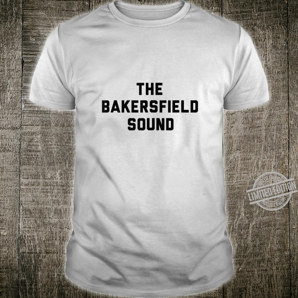 Bakersfield California Classic Country Inspired Shirt