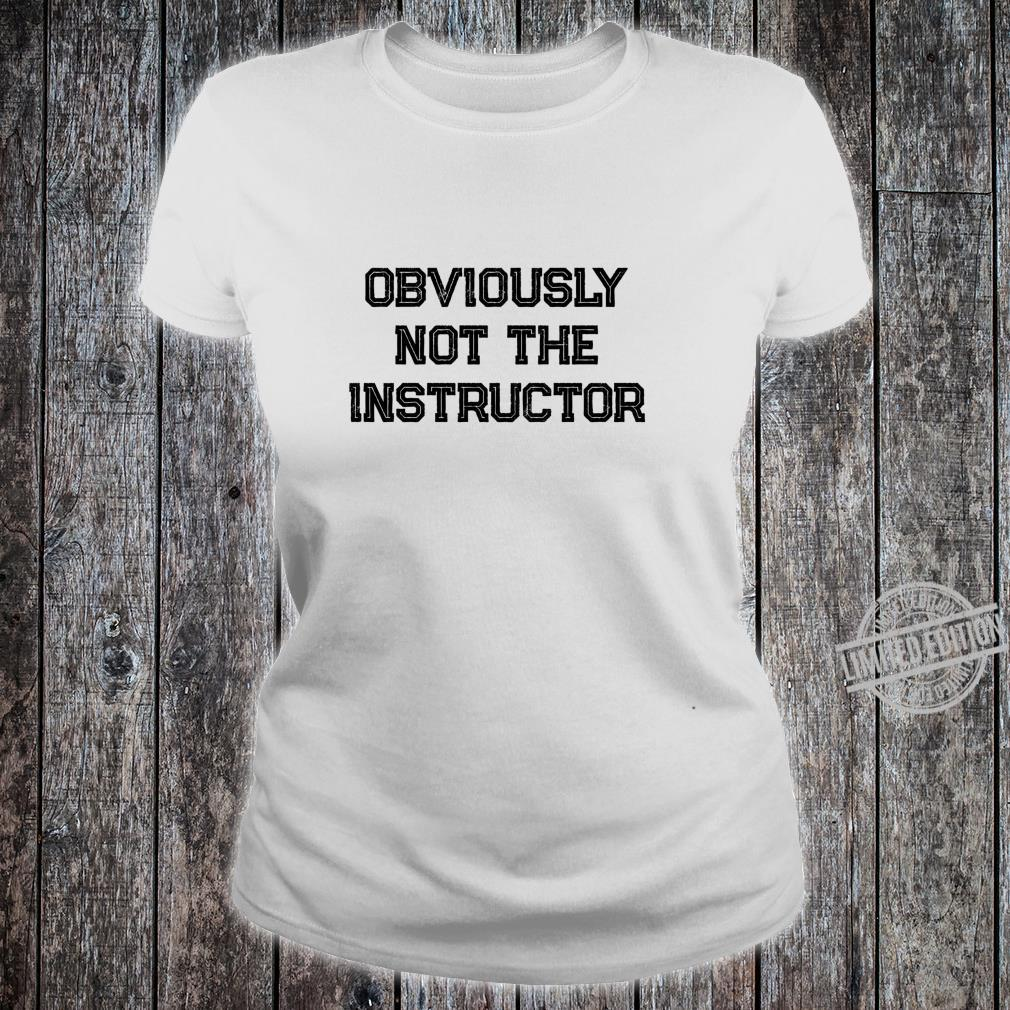 Barre Girl Obviously Not the Instructor Workout Shirt ladies tee