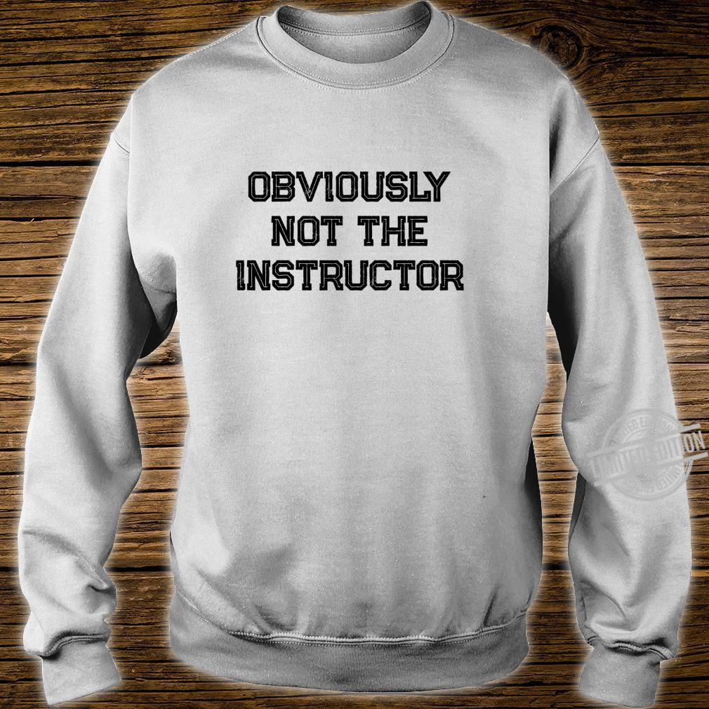 Barre Girl Obviously Not the Instructor Workout Shirt sweater