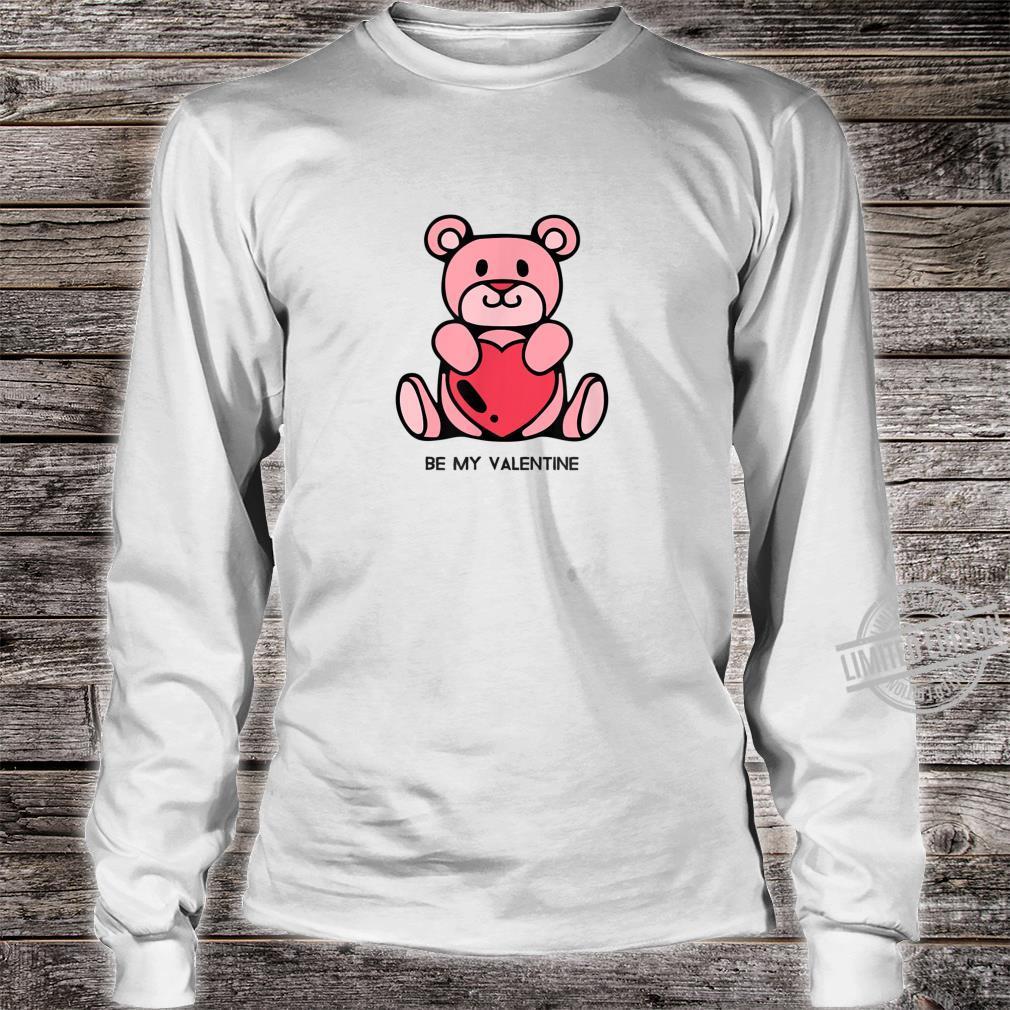 Be my Valentine Valentine's day Shirt long sleeved