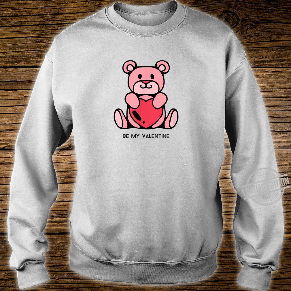 Be my Valentine Valentine's day Shirt sweater