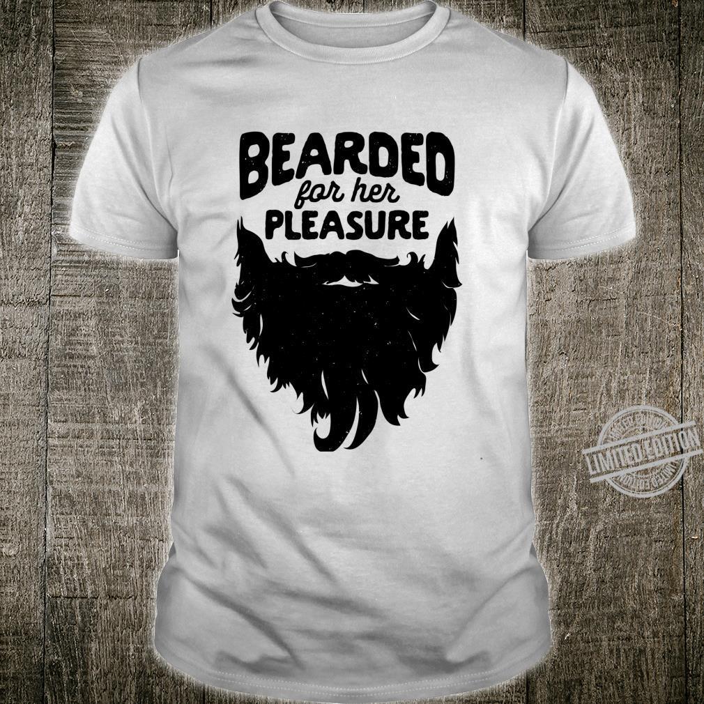 Bearded For Her Pleasure Beard Humor Facial Hair Langarmshirt Shirt