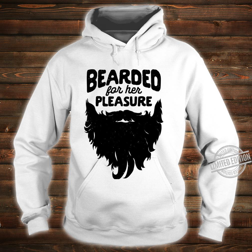 Bearded For Her Pleasure Beard Humor Facial Hair Langarmshirt Shirt hoodie