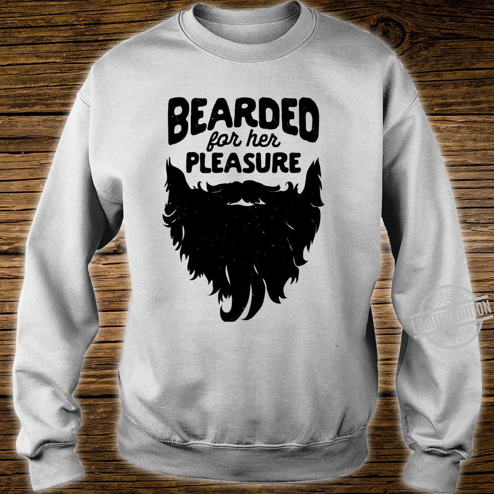 Bearded For Her Pleasure Beard Humor Facial Hair Langarmshirt Shirt sweater
