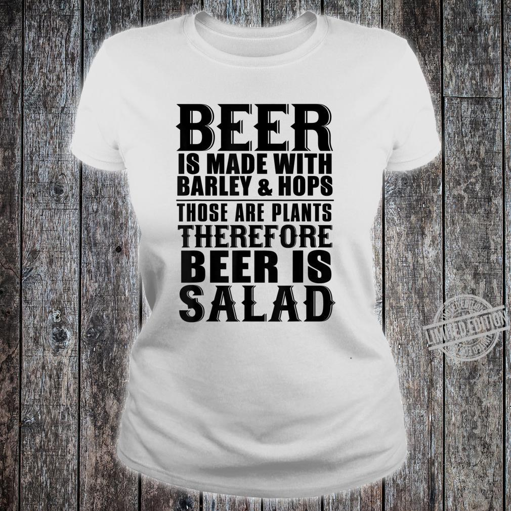 Beer Beer Is Made With Barley And Hops Shirt ladies tee